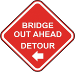 """Bridge Out"" sign"